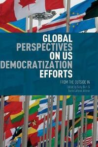 Global Perspectives on US Democratization Efforts: From the Outside In - cover