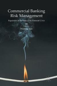 Commercial Banking Risk Management: Regulation in the Wake of the Financial Crisis - cover