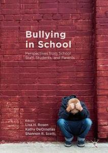 Bullying in School: Perspectives from School Staff, Students, and Parents - cover