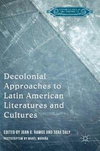 Decolonial Approaches to Latin American Literatures and Cultures - cover
