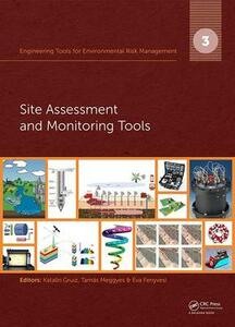 Engineering Tools for Environmental Risk Management: 3. Site Assessment and Monitoring Tools - cover