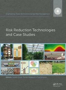 Engineering Tools for Environmental Risk Management: 4. Risk Reduction Technologies and Case Studies - cover