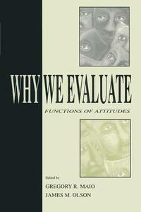 Why We Evaluate: Functions of Attitudes - cover