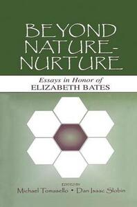 Beyond Nature-Nurture: Essays in Honor of Elizabeth Bates - cover