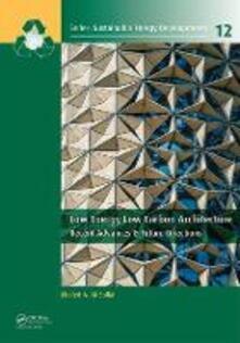 Low Energy Low Carbon Architecture: Recent Advances & Future Directions - cover