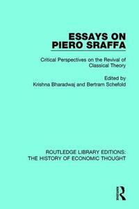 Essays on Piero Sraffa: Critical Perspectives on the Revival of Classical Theory - cover