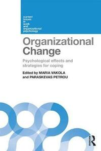 Organizational Change: Psychological effects and strategies for coping - cover
