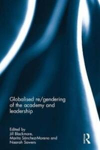 Globalised re/gendering of the academy and leadership - cover