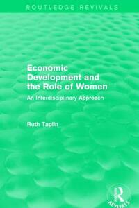 : Economic Development and the Role of Women (1989): An Interdisciplinary Approach - Ruth Taplin - cover