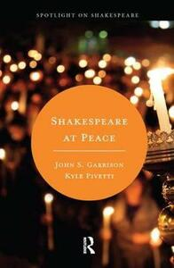 Shakespeare at Peace - Kyle Pivetti,John S. Garrison - cover