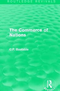 : The Commerce of Nations (1923) - C. F. Bastable - cover