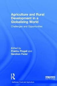 Agriculture and Rural Development in a Globalizing World: Challenges and Opportunities - cover