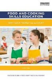 Food and Cooking Skills Education: Why teach people how to cook? - Anita Tull - cover