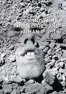 Museums, Moralities and Human Rights - Richard Sandell - cover