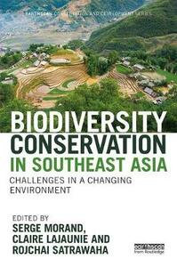 Biodiversity Conservation in Southeast Asia: Challenges in a Changing Environment - cover