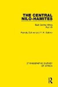 The Central Nilo-Hamites: East Central Africa Part VII - Pamela Gulliver,P. H. Gulliver - cover
