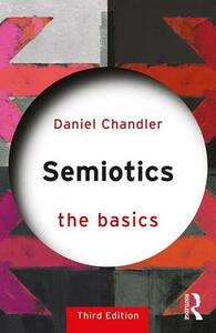 Semiotics: The Basics - Daniel Chandler - cover