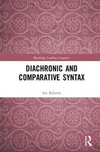 Diachronic and Comparative Syntax - Ian Roberts - cover