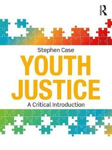Youth Justice: A Critical Introduction - Stephen Case - cover