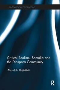 Critical Realism, Somalia and the Diaspora Community - Abdullahi Haji-Abdi - cover