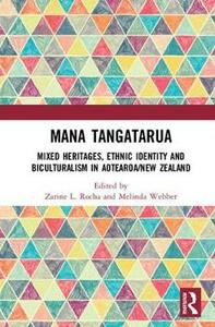 Mana Tangatarua: Mixed heritages, ethnic identity and biculturalism in Aotearoa/New Zealand - cover