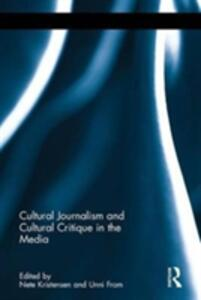 Cultural Journalism and Cultural Critique in the Media - cover