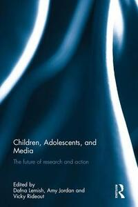 Children, Adolescents, and Media: The future of research and action - cover