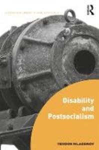 Disability and Postsocialism - Teodor Mladenov - cover