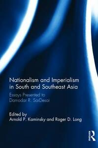 Nationalism and Imperialism in South and Southeast Asia: Essays Presented to Damodar R.SarDesai - cover