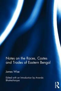 Notes on the Races, Castes and Trades of Eastern Bengal - cover