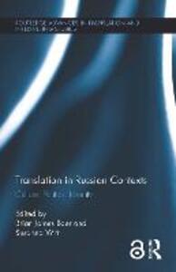 Translation in Russian Contexts: Culture, Politics, Identity - cover