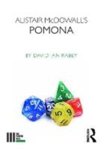 Alistair McDowall's Pomona - David Ian Rabey - cover