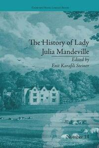 The History of Lady Julia Mandeville: by Frances Brooke - Enit Karafili Steiner - cover