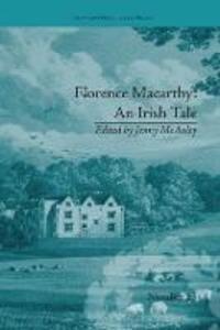 Florence Macarthy: An Irish Tale: by Sydney Owenson - Jenny McAuley - cover