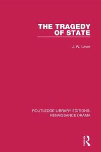 The Tragedy of State - J. W. Lever - cover