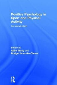 Positive Psychology in Sport and Physical Activity: An Introduction - cover