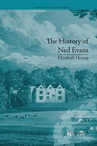 The History of Ned Evans: by Elizabeth Hervey - Helena Kelly - cover