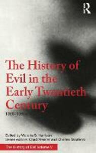 The History of Evil in the Early Twentieth Century: 1900-1950 CE - Victoria S. Harrison - cover