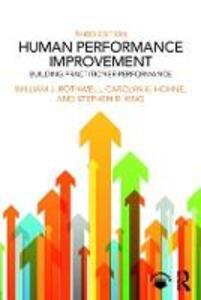 Human Performance Improvement: Building Practitioner Performance - William J. Rothwell,Carolyn K. Hohne,Stephen B. King - cover