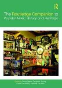 The Routledge Companion to Popular Music History and Heritage - cover
