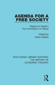Agenda for a Free Society: Essays on Hayek's The Constitution of Liberty - cover