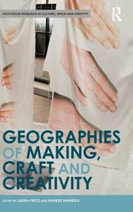 Geographies of Making, Craft and Creativity - cover