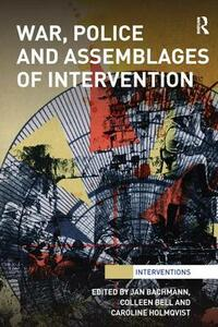 War, Police and Assemblages of Intervention - cover