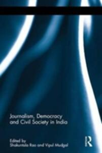Journalism, Democracy and Civil Society in India - cover