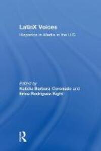 LatinX Voices: Hispanics in Media in the U.S - Katie Coronado - cover