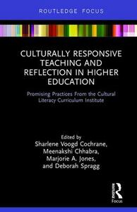 Culturally Responsive Teaching and Reflection in Higher Education: Promising Practices From the Cultural Literacy Curriculum Institute - Marjorie Jones - cover