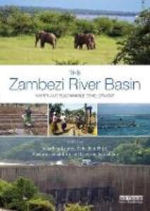 The Zambezi River Basin: Water and sustainable development - cover