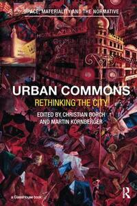 Urban Commons: Rethinking the City - cover