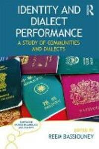 Identity and Dialect Performance: A Study of Communities and Dialects - cover
