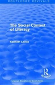 : The Social Context of Literacy (1986) - Kenneth Levine - cover